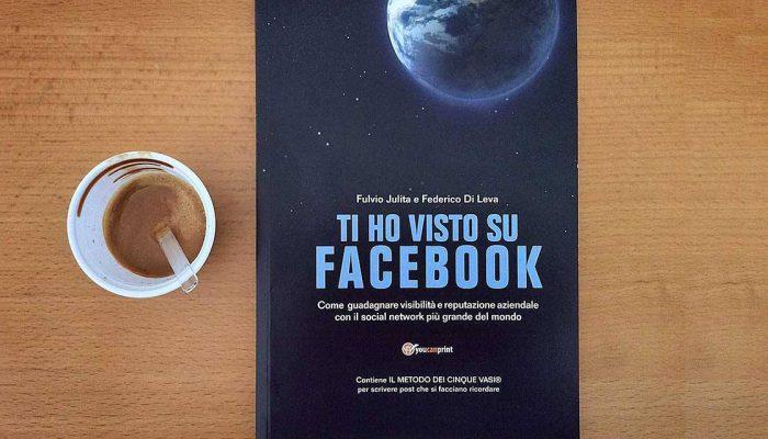 Ti ho visto su Facebook libro social media marketing
