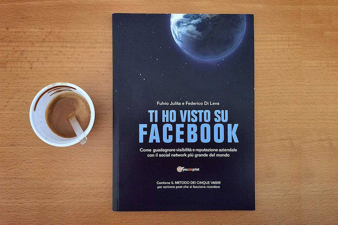 Ti ho visto su Facebook libro social media marketing