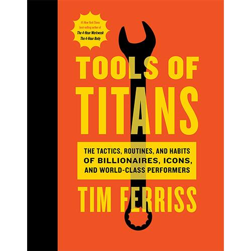 Libri storytelling: Tools of Titans Tim Ferriss