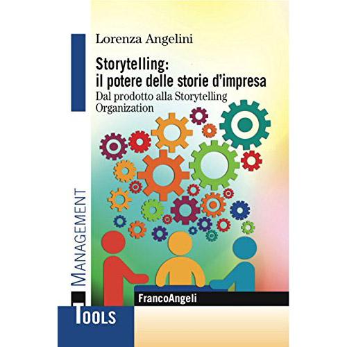 Libri storytelling: Storytelling Lorenza Angelini