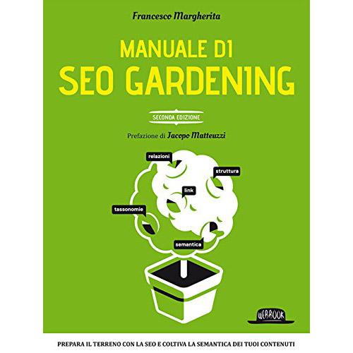 Libri storytelling: Manuale di Seo Gardening