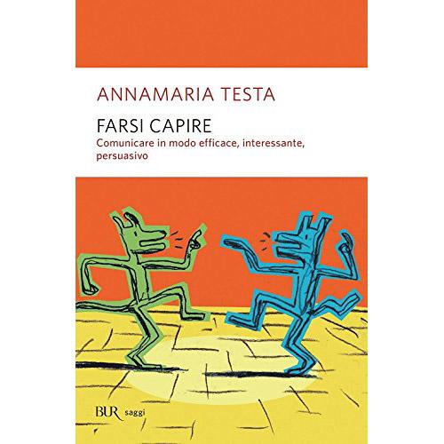 Libri storytelling: Farsi Capire Annamaria Testa